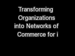 Transforming  Organizations into Networks of Commerce for i