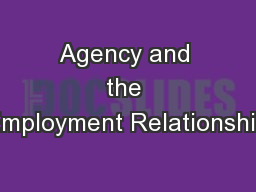 Agency and the Employment Relationship PowerPoint PPT Presentation