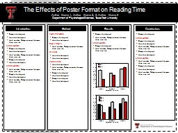 The Effects of Poster Format on Reading