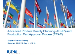 Advanced Product Quality Planning (APQP) and Production Par