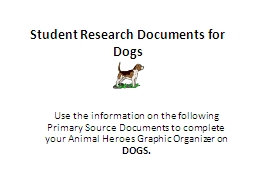 Student Research Documents for Dogs PowerPoint PPT Presentation