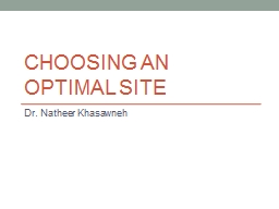 Choosing an optimal site PowerPoint PPT Presentation