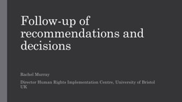 Follow-up of recommendations and decisions