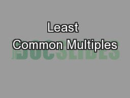 Least Common Multiples PowerPoint PPT Presentation