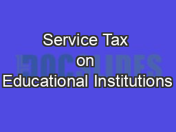 Service Tax on Educational Institutions