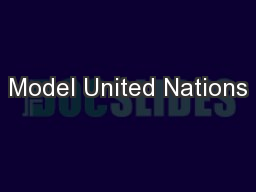 Model United Nations PowerPoint PPT Presentation