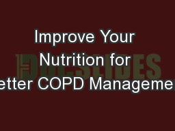 Improve Your Nutrition for Better COPD Management