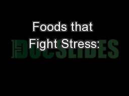 Foods that Fight Stress: