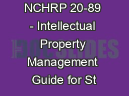 NCHRP 20-89 - Intellectual Property Management Guide for St PowerPoint PPT Presentation