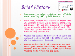 Amazon.com, an online bookstore, was officially opened on 6