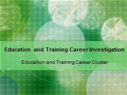 Education and Training Career Investigation