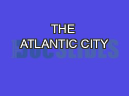 THE ATLANTIC CITY
