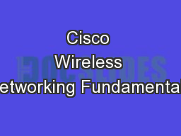 Cisco Wireless Networking Fundamentals
