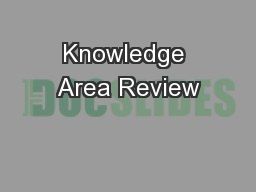 Knowledge Area Review