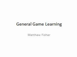 General Game Learning
