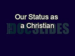 Our Status as a Christian