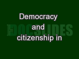 Democracy and citizenship in