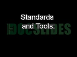 Standards and Tools: