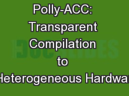 Polly-ACC: Transparent Compilation to Heterogeneous Hardwar