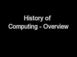 History of Computing - Overview