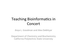 Teaching Bioinformatics in Concert