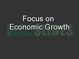 Focus on Economic Growth