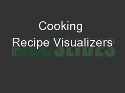 Cooking Recipe Visualizers