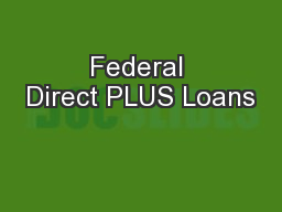 Federal Direct PLUS Loans