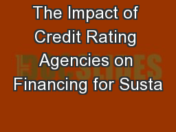 The Impact of Credit Rating Agencies on Financing for Susta