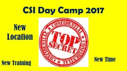 CSI Day Camp 2017