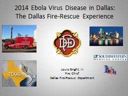 2014 Ebola Virus Disease in Dallas: