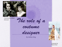 The role of a costume designer PowerPoint PPT Presentation