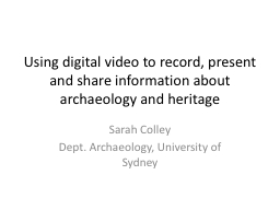 Using digital video to record, present and share informatio