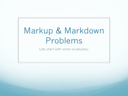 Markup & Markdown Problems