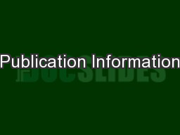 Publication Information PowerPoint PPT Presentation