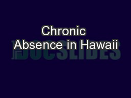 Chronic Absence in Hawaii