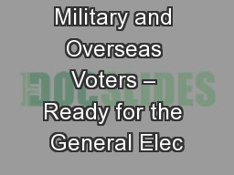 Military and Overseas Voters – Ready for the General Elec