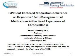 Is Patient Centered Medication Adherence an Oxymoron? Self-