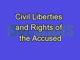 Civil Liberties and Rights of the Accused