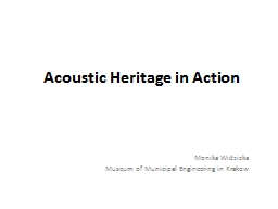 Acoustic Heritage in Action