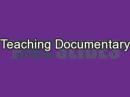 Teaching Documentary