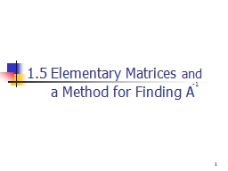 1.5 Elementary Matrices PowerPoint PPT Presentation