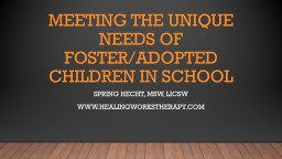 Meeting the unique needs of foster/adopted children in scho