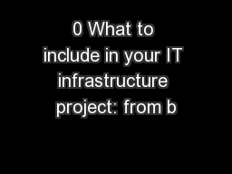 0 What to include in your IT infrastructure project: from b