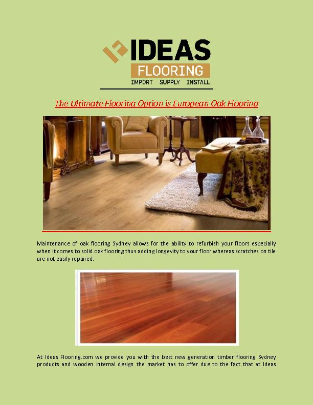 The Ultimate Flooring Option is European Oak Flooring