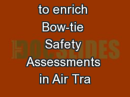 Using STAMP to enrich Bow-tie Safety Assessments in Air Tra