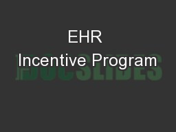 EHR Incentive Program