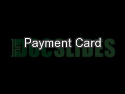 Payment Card PowerPoint PPT Presentation