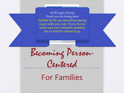 Becoming Person-Centered PowerPoint PPT Presentation