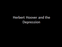 Herbert Hoover and the Depression